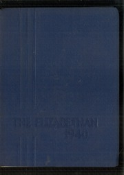 Elizabethtown Area High School - Elizabethan Yearbook (Elizabethtown, PA) online yearbook collection, 1940 Edition, Page 1