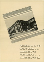 Page 4, 1940 Edition, Elizabethtown Area High School - Elizabethan Yearbook (Elizabethtown, PA) online yearbook collection