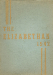 Elizabethtown Area High School - Elizabethan Yearbook (Elizabethtown, PA) online yearbook collection, 1942 Edition, Page 1