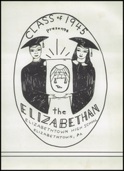 Page 7, 1945 Edition, Elizabethtown Area High School - Elizabethan Yearbook (Elizabethtown, PA) online yearbook collection