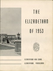 Page 5, 1953 Edition, Elizabethtown Area High School - Elizabethan Yearbook (Elizabethtown, PA) online yearbook collection