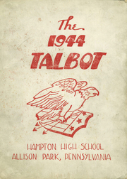 1944 Edition, Hampton High School - Talbot Yearbook (Allison Park, PA)