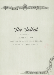 Page 5, 1947 Edition, Hampton High School - Talbot Yearbook (Allison Park, PA) online yearbook collection