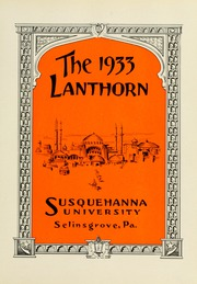 Page 9, 1933 Edition, Susquehanna University - Lanthorn Yearbook (Selinsgrove, PA) online yearbook collection
