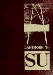 1984 Edition, Susquehanna University - Lanthorn Yearbook (Selinsgrove, PA)