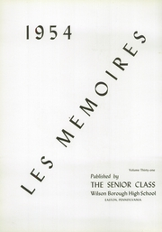 Page 4, 1954 Edition, Wilson Area High School - Les Memoires Yearbook (Easton, PA) online yearbook collection