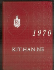 1970 Edition, Kittanning High School - Kit Han Ne Yearbook (Kittanning, PA)