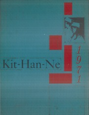 1971 Edition, Kittanning High School - Kit Han Ne Yearbook (Kittanning, PA)