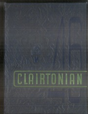 1946 Edition, Clairton High School - Clairtonian Yearbook (Clairton, PA)