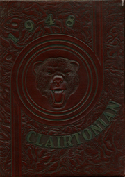 1948 Edition, Clairton High School - Clairtonian Yearbook (Clairton, PA)