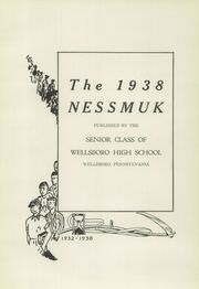 Page 7, 1938 Edition, Wellsboro Area High School - Nessmuk Yearbook (Wellsboro, PA) online yearbook collection