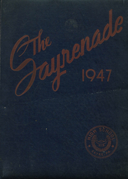 1947 Edition, Sayre High School - Sayrenade Yearbook (Sayre, PA)