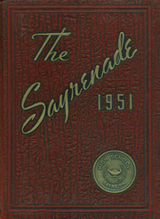 1951 Edition, Sayre High School - Sayrenade Yearbook (Sayre, PA)