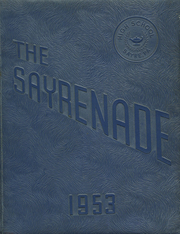 1953 Edition, Sayre High School - Sayrenade Yearbook (Sayre, PA)