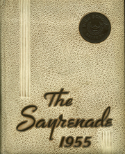1955 Edition, Sayre High School - Sayrenade Yearbook (Sayre, PA)