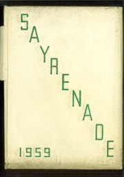 1959 Edition, Sayre High School - Sayrenade Yearbook (Sayre, PA)