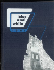 1961 Edition, West Philadelphia Catholic High School - Blue and White Yearbook (Philadelphia, PA)