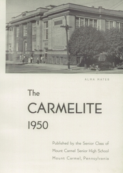Page 7, 1950 Edition, Mount Carmel Area High School - Carmelite Yearbook (Mount Carmel, PA) online yearbook collection