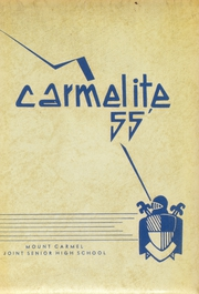 Mount Carmel Area High School - Carmelite Yearbook (Mount Carmel, PA) online yearbook collection, 1955 Edition, Page 1