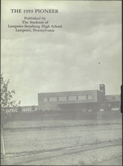 Page 6, 1959 Edition, Lampeter Strasburg High School - Pioneer Yearbook (Lampeter, PA) online yearbook collection