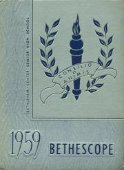 Page 1, 1959 Edition, Bethlehem Center High School - Bethescope Yearbook (Fredericktown, PA) online yearbook collection