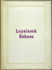 Page 1, 1962 Edition, Loyalsock Township High School - Echoes Yearbook (Williamsport, PA) online yearbook collection