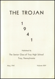 Page 7, 1941 Edition, Troy High School - Trojan Yearbook (Troy, PA) online yearbook collection