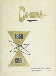 Page 1, 1958 Edition, William Allen High School - Comus Yearbook (Allentown, PA) online yearbook collection