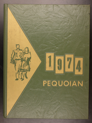 1974 Edition, Pequea Valley High School - Pequoian Yearbook (Kinzers, PA)