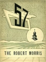 Morrisville High School - Robert Morris Yearbook (Morrisville, PA) online yearbook collection, 1957 Edition, Page 1