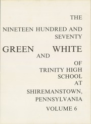 Page 5, 1970 Edition, Trinity High School - Green and White Yearbook (Camp Hill, PA) online yearbook collection