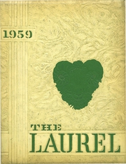 1959 Edition, Laurel Valley High School - Laurel Yearbook (New Florence, PA)