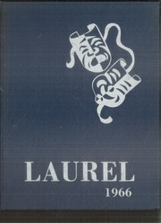 1966 Edition, Laurel Valley High School - Laurel Yearbook (New Florence, PA)