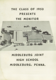 Page 5, 1953 Edition, Middleburg High School - Monitor Yearbook (Middleburg, PA) online yearbook collection
