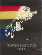 South Fayette High School - Alliance Yearbook (McDonald, PA) online yearbook collection, 1985 Edition, Page 1