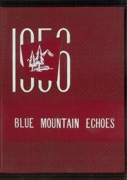 1956 Edition, Blue Mountain Academy - Echoes Yearbook (Hamburg, PA)