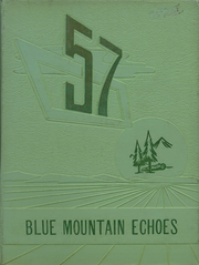 Page 1, 1957 Edition, Blue Mountain Academy - Echoes Yearbook (Hamburg, PA) online yearbook collection
