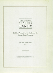 Page 11, 1919 Edition, Mercersburg Academy - Karux Yearbook (Mercersburg, PA) online yearbook collection
