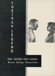 Page 5, 1959 Edition, West Snyder High School - Legend Yearbook (Beaver Springs, PA) online yearbook collection