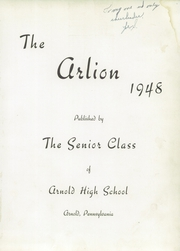 Page 5, 1948 Edition, Arnold High School - Arlion Yearbook (Arnold, PA) online yearbook collection