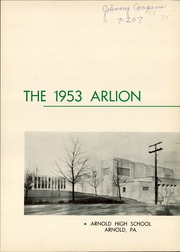 Page 5, 1953 Edition, Arnold High School - Arlion Yearbook (Arnold, PA) online yearbook collection