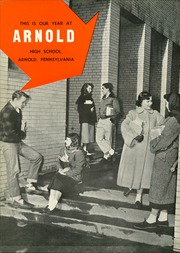 Page 6, 1955 Edition, Arnold High School - Arlion Yearbook (Arnold, PA) online yearbook collection