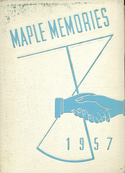1957 Edition, Dayton Joint High School - Maple Memories Yearbook (Dayton, PA)