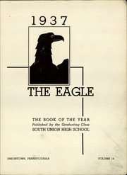 Page 3, 1937 Edition, South Union High School - Eagle Yearbook (Uniontown, PA) online yearbook collection