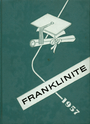 Page 1, 1957 Edition, Franklin High School - Franklinite Yearbook (Franklin, PA) online yearbook collection