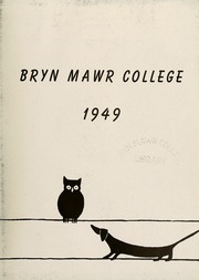 Page 7, 1949 Edition, Bryn Mawr College - Bryn Mawr Yearbook (Bryn Mawr, PA) online yearbook collection