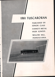 Page 5, 1961 Edition, Fannett Metal High School - Tuscaroran Yearbook (Willow Hill, PA) online yearbook collection