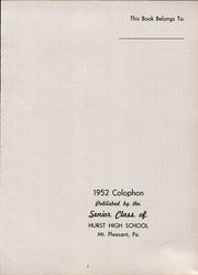 Page 5, 1952 Edition, Hurst High School - Colophon Yearbook (Mount Pleasant, PA) online yearbook collection