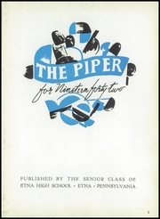 Page 7, 1942 Edition, Etna High School - Piper Yearbook (Etna, PA) online yearbook collection