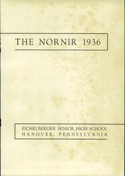 Page 3, 1936 Edition, Eichelberger High School - Nornir Yearbook (Hanover, PA) online yearbook collection